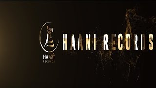 HAANI RECORDS OFFICIAL ● LOGO ● SAM GILL ● PREET GILL ● HAAਣੀ Records