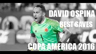 DAVID OSPINA | Best Saves | Copa America 2016