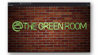 Welcome to 'The Green Room'