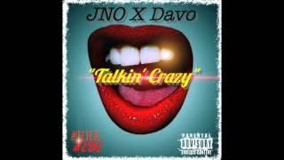 JNO X Davo Talkin