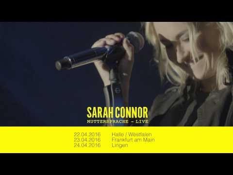 Sarah Connor - Muttersprache Live 2016 (Trailer)