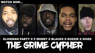 Slickman, P Money, Blacks, Kozzie, Shizz McNaughty - The Cypher | Grime Report Tv