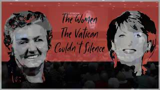The Women The Vatican Could Not Silence. Dr Mary McAleese and Sister Joan Chittister in conversation