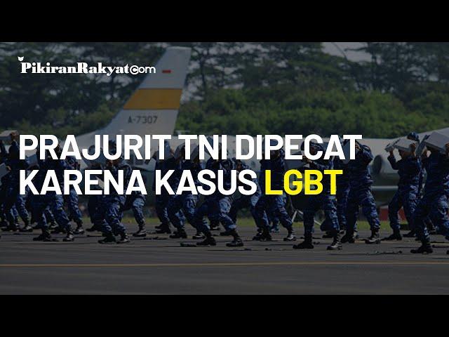 Dipecat Karena Terlibat Kasus LGBT, Prajurit TNI Berpangkat Kapten Dinyatakan Positif HIV:AIDS