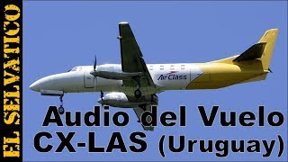 Audio del Vuelo CX-LAS (Avión Fairchild Metro III Uruguayo desparecido)