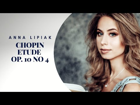 4K Fr. Chopin Etude in C sharp minor Op  10 No  4 played by Anna Lipiak