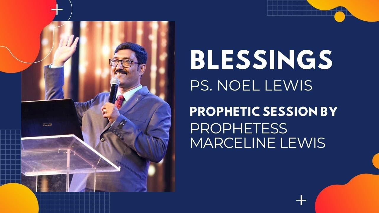Blessings | 9th August 2020 | Pr Noel Lewis