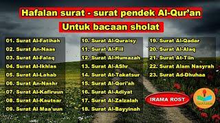 Hafalan Surat Surat Pendek Al Quran Untuk Bacaan Sholat