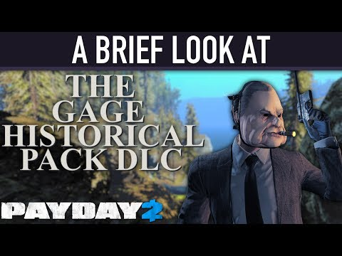 A brief look at The Gage Historical Pack DLC. [PAYDAY 2]