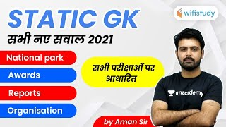 Static GK | All New Questions of 2021 | GK by Aman Sir