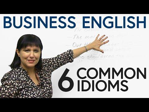 Business English - 6 common idioms