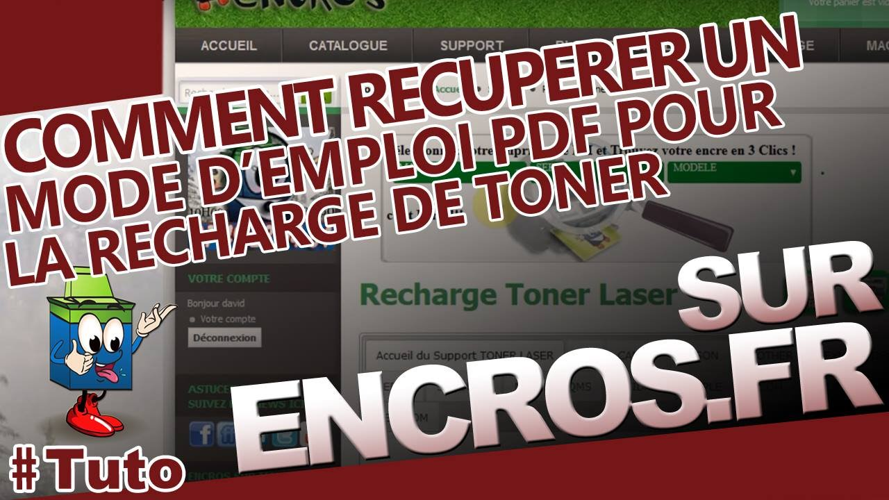 comment r cup rer un mode d 39 emploi pdf pour la recharge de toner sur youtube. Black Bedroom Furniture Sets. Home Design Ideas