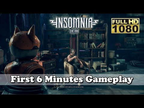 New Game : INSOMNIA The Ark - First 6 Minutes Gameplay [Full HD 1080p] |