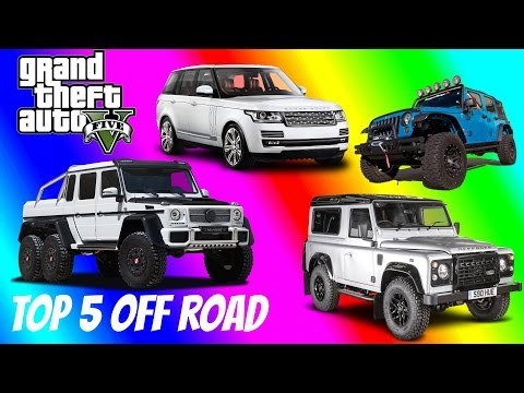 Top 5 OFF ROAD Vehicle In Grand Theft Auto 5