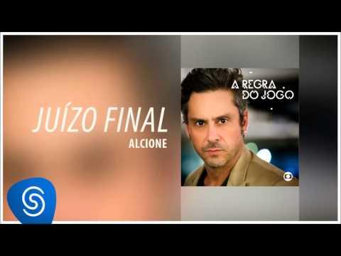 Alcione - Juízo Final (A Regra Do Jogo - Nacional) [Áudio Oficial]