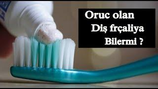Orucluykən dişləri fırçalamaq olarmı