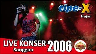 Download [ FULL ] Live Konser TIPE X @SANGGAU,29 JULI 2006