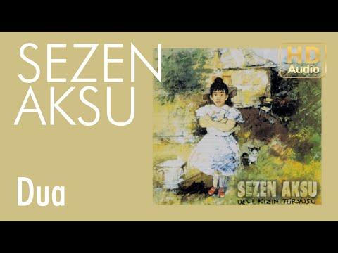 Sezen Aksu - Dua (Official Audio)