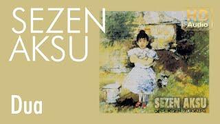 Sezen Aksu - Dua (Official Audio)