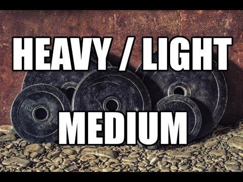 Heavy light medium programming youtube