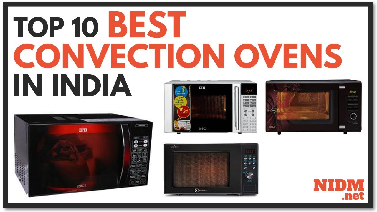 top 10 best convection microwave ovens in india 2019 buyers guide