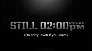 2pm - Even if you leave [ENG SUB]