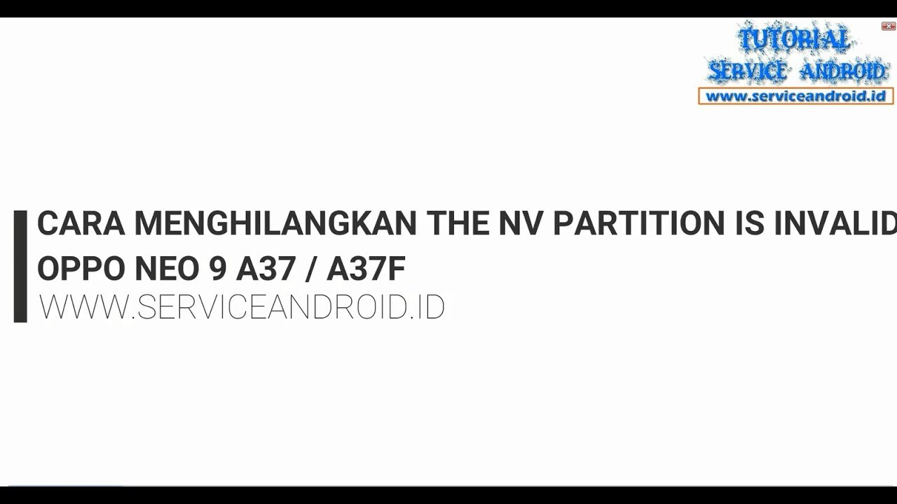 Oppo Neo 9 A37 fix the nv partition is invalid
