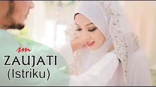 Video ZAUJATI (Istriku) Versi Terbaru best wedding bikin baper - Sholawat download MP3, 3GP, MP4, WEBM, AVI, FLV September 2018
