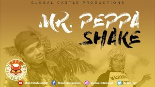 Mr. Peppa - Shake [Wave Runner Riddim] June 2019