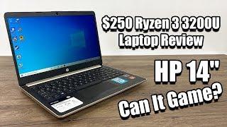 $250 Ryzen 3 3200U Laptop Review - HP 14 Can It Game?