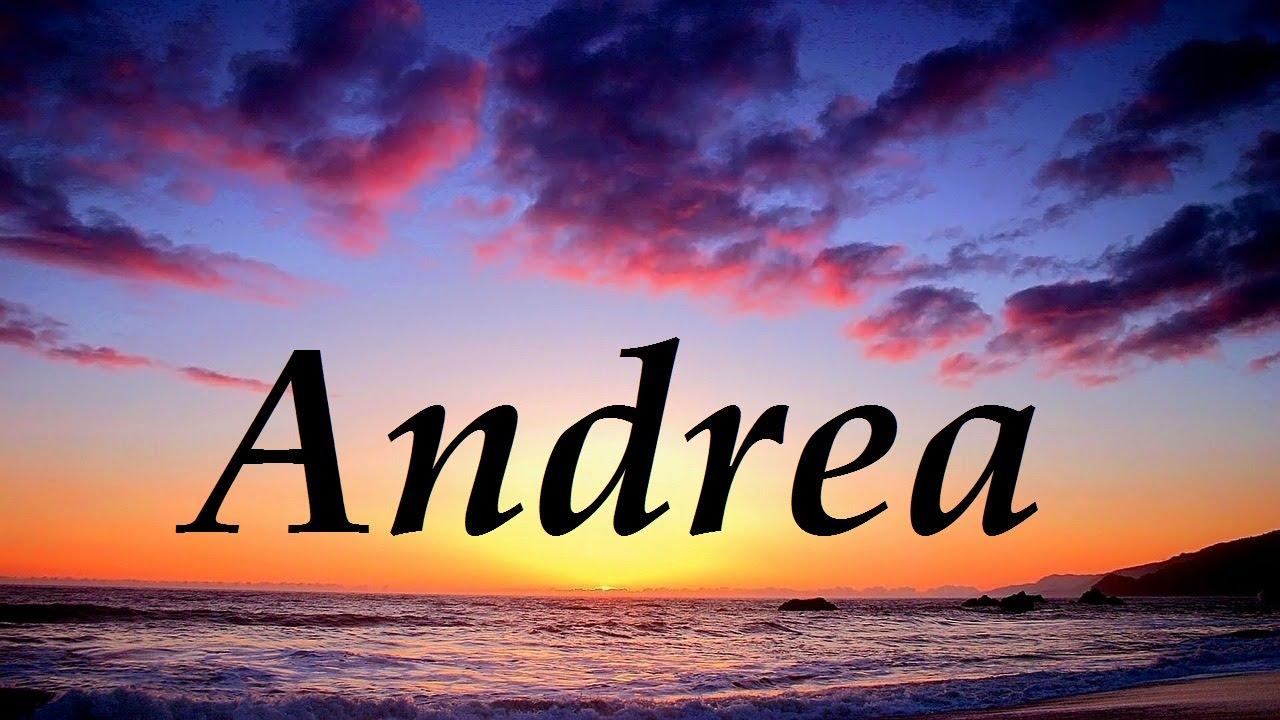 Andrea, significado y origen del nombre - YouTube