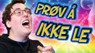 PRØV Å IKKE LE - 2018 edition