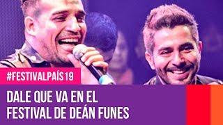 Dale Q´Va en el Festival de Deán Funes | #FestivalPaís19