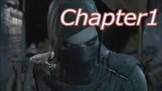 【Thief(シーフ)】#1 Chapter1 アイテム収集率100%&シーフチャレンジ達成