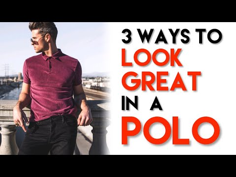 How To Style A Polo Shirt | 3 Ways | Men's Outfit Ideas