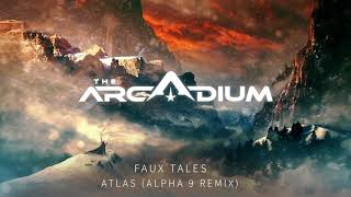 Скачать Faux Tales Atlas Alpha 9 Remix
