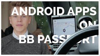 ANDROID Apps on BLACKBERRY Passport