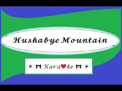 Hushabye Mountain for Karaoke