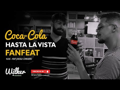 Wilker Medeiros feat Joesile - VLOG COCA-COLA FANFEAT O SHOW | HASTA LA VISTA
