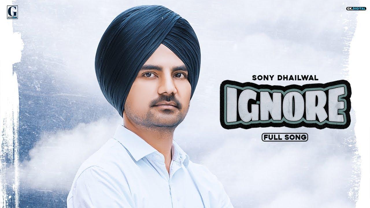 Ignore : Sony Dhaliwal (Lyrical Video) Latest Punjabi Songs 2020 | Romantic Songs | Geet MP3
