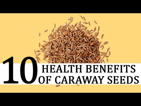 10 Health Benefits Of Caraway Seeds | Caraway Seeds Support Weight Loss, Blood Sugar, Bloating,....