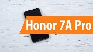 Распаковка смартфона Honor 7A Pro / Unboxing Honor 7A Pro