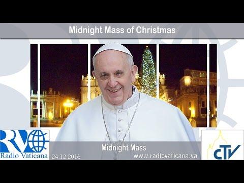 2016.12.24 Midnight Mass of Christmas