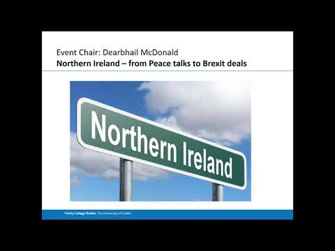 Northern Ireland - from Peace talks to Brexit deals