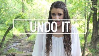 Undo It Music Video