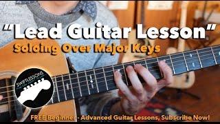 Major Lead Guitar Tricks - Soloing over Major Keys Guitar Le...