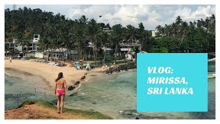 Vlog: work, beach, eat & repeat in Mirissa, Sri Lanka