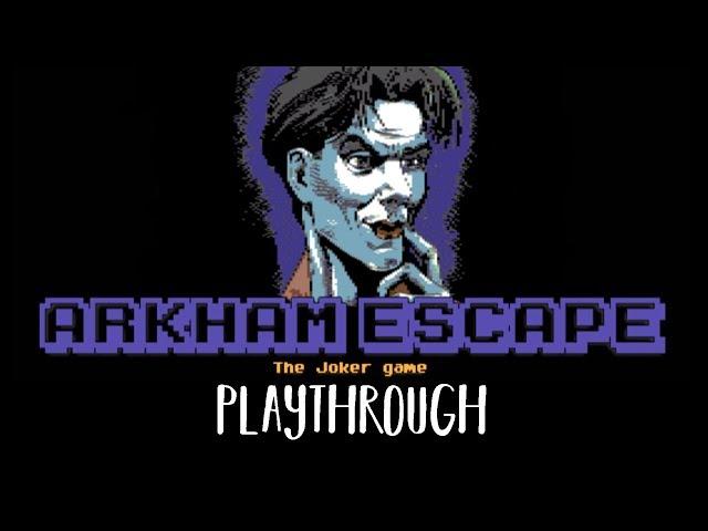LIVESTREAM?Arkham Escape - A Batjokes Fangame!!??
