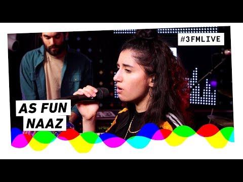 Naaz - As Fun | 3FM Live