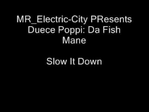 Duece Poppi - Slow It Down
